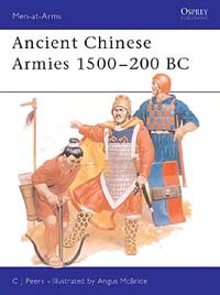 Ancient Chinese Armies 1500-200 BC