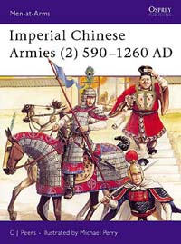 Imperial Chinese Armies (2) 590–1260 AD