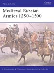 Medieval Russian Armies 1250-1500