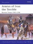 Armies of Ivan the Terrible Russian Troops 1505-1700