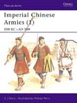 Imperial Chinese Armies (1) 200 BC–AD 589