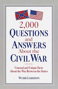 2000 Questions and Answers About The Civil War