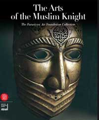 The Arts of the Muslim Knight