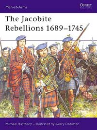 The Jacobite Rebellions 1689-1745