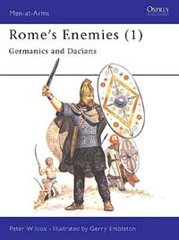 Rome's Enemies (1) Germanics and Dacians