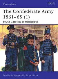 The Confederate Army 1861-65 (1) South Carolina & Mississippi