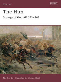 The Hun - Scourge of God AD 375-565