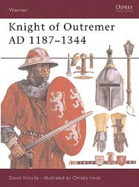 Knight of Outremer AD 1187-1344