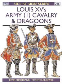Louis XV's Army (1) Cavalry & Dragoons