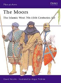 The Moors - The Islamic West 7th–15th Centuries AD